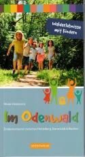 Walderlebnisse mit Kindern im Odenwald