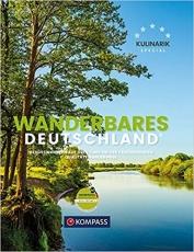 Wanderbildband Wanderbares Deutschland: Mit großer Deutschlandkarte zum Herausnehmen und GPX-Tracks zum Download.