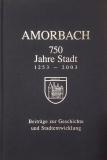 750 Jahre Stadt Amorbach. 1253 - 2003. Beiträge zur Geschichte und Stadtentwicklung