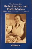 Bethmännchen und Pfaffenhütchen - Backen und Kochen mit Schwester Bothilde
