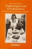 Engelsaugen und Freudentränen - Backen und Kochen mit Schwester Bothilde