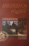 Amorbach erzählt: Geschichte und Geschichten aus dem bayerischen Odenwald (Band 2)